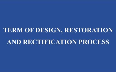 Term of Design, Restoration and Rectification Process