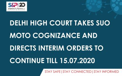 Delhi High Court Takes SUO Moto Cognizance and Directs Interim Orders to Continue Till 15.07.2020