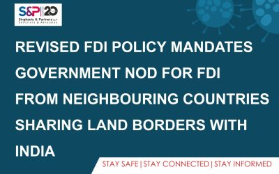 Revised FDI Policy Mandates Government Nod for FDI from Neighbouring Countries Sharing Land Borders with India
