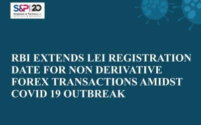 RBI Extends LEI Registration date for Non Derivative Forex Transactions Amidst Covid 19 Outbreak
